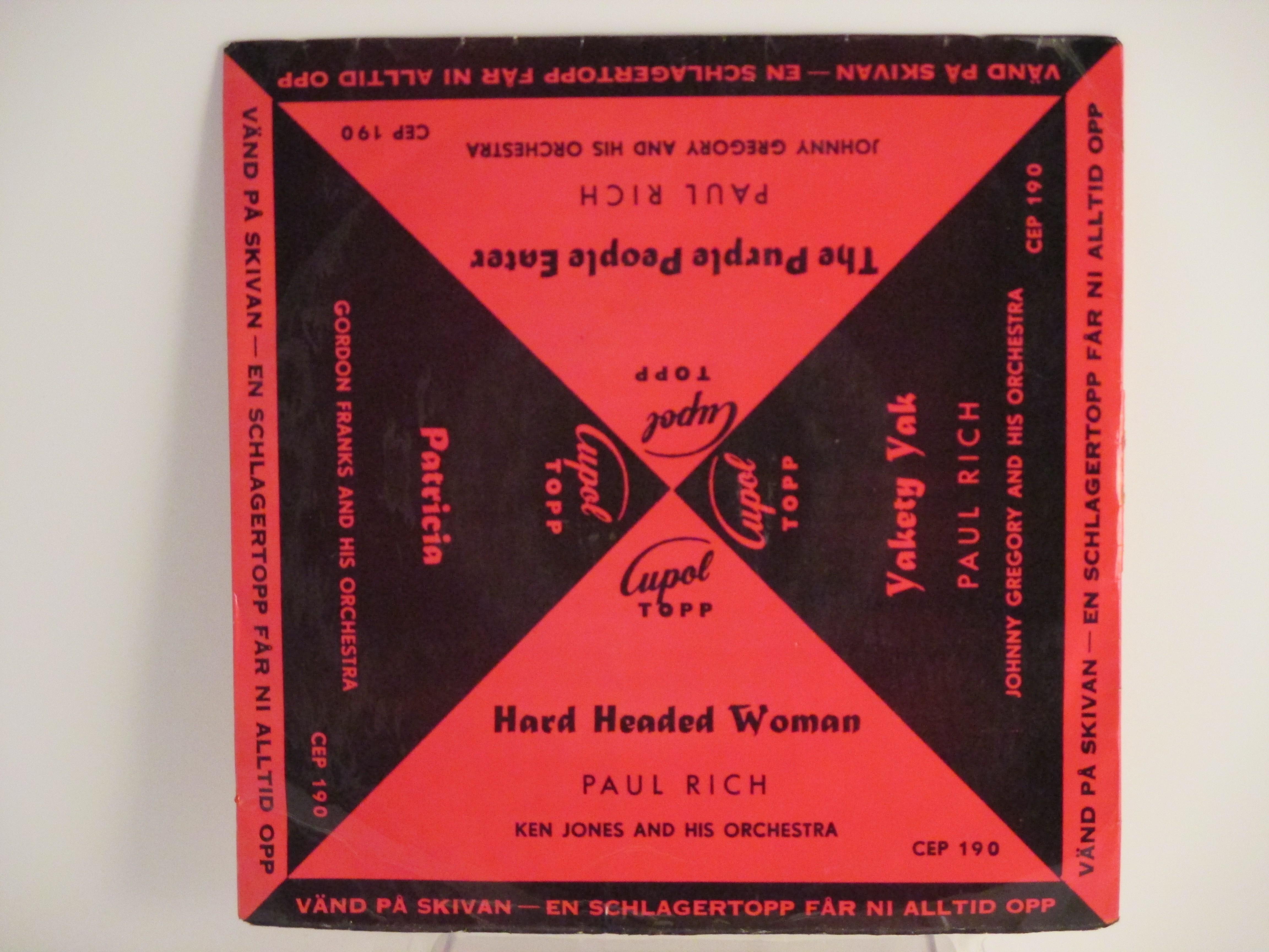PAUL RICH : (EP) Hard headed woman  / The purple people eater / Yakety yak / Patricia