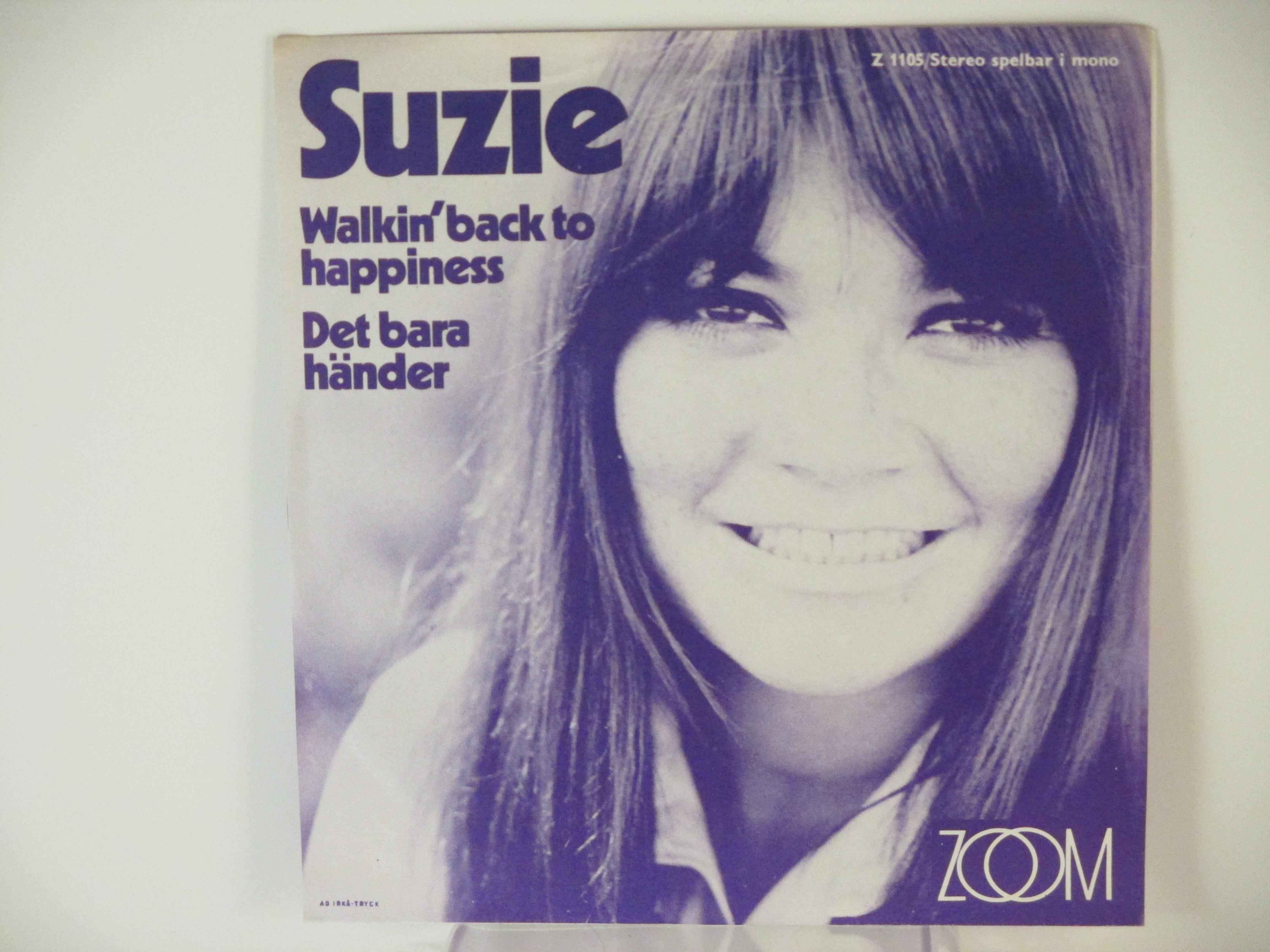 SUZIE : Walkin' back to happiness / Det bara händer
