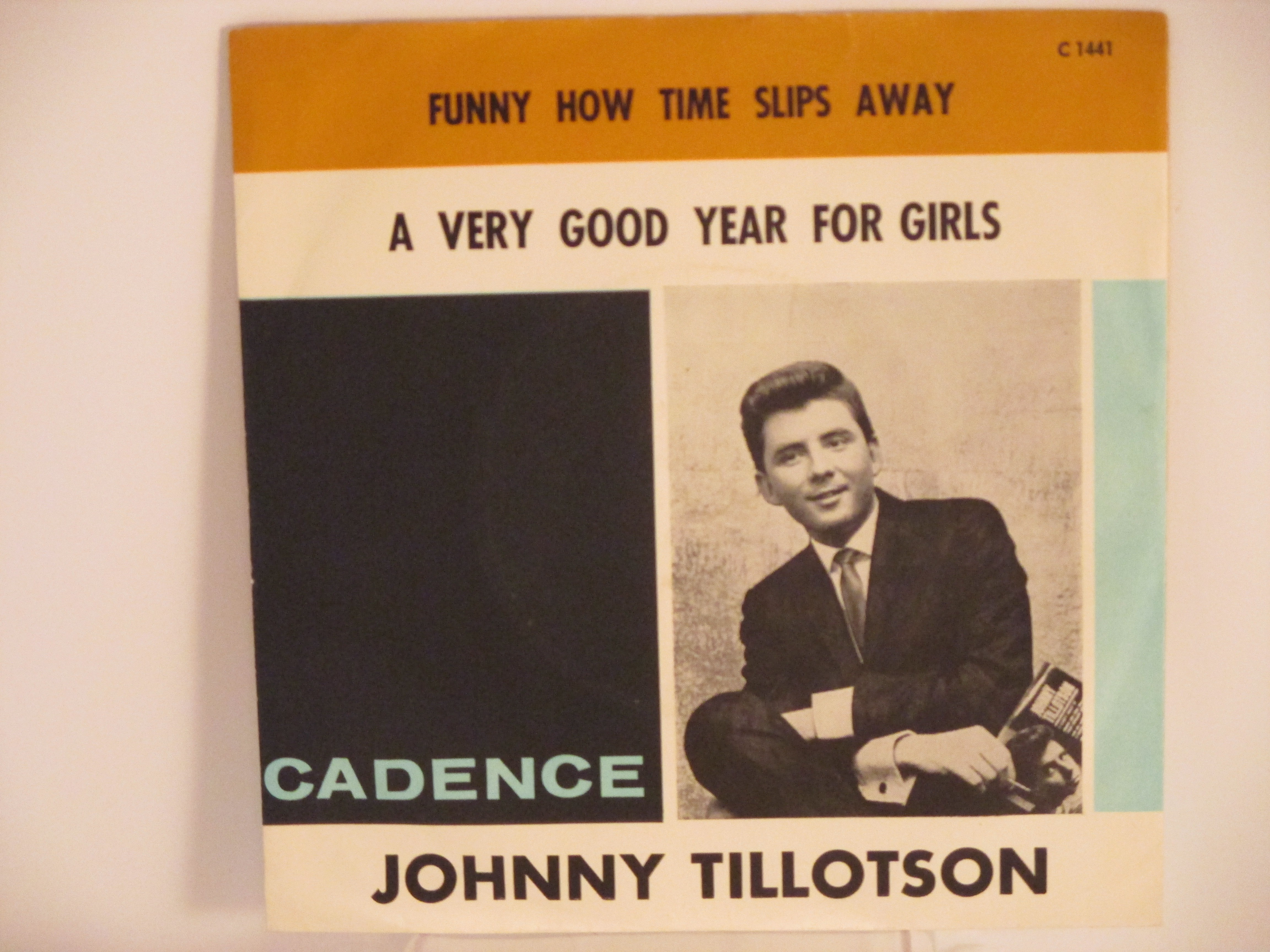 JOHNNY TILLOTSON : Funny how time slips away / A very good year for girls