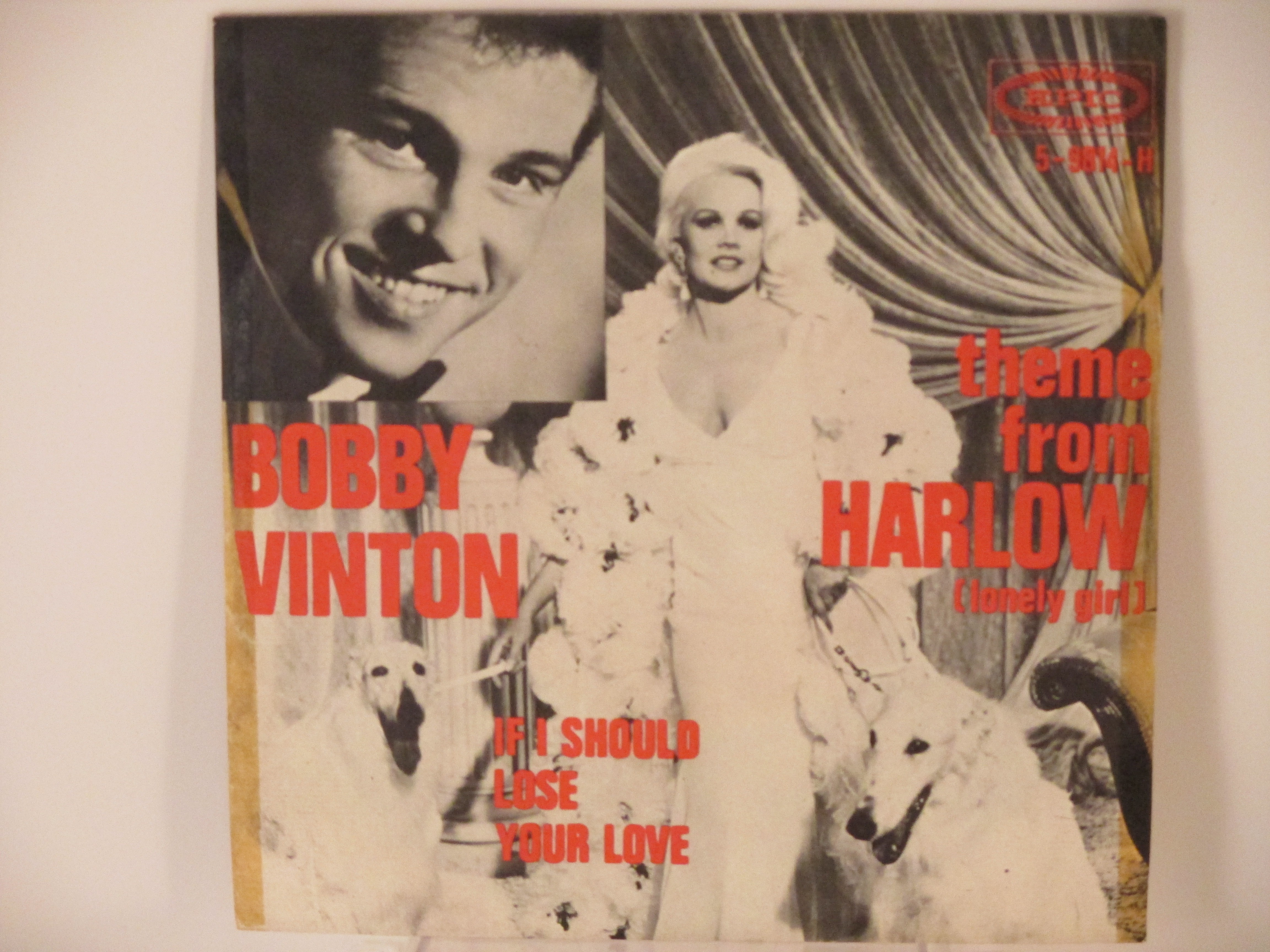"BOBBY VINTON : Theme from ""Harlow"" (Lonely girl) / If I should lose your love"