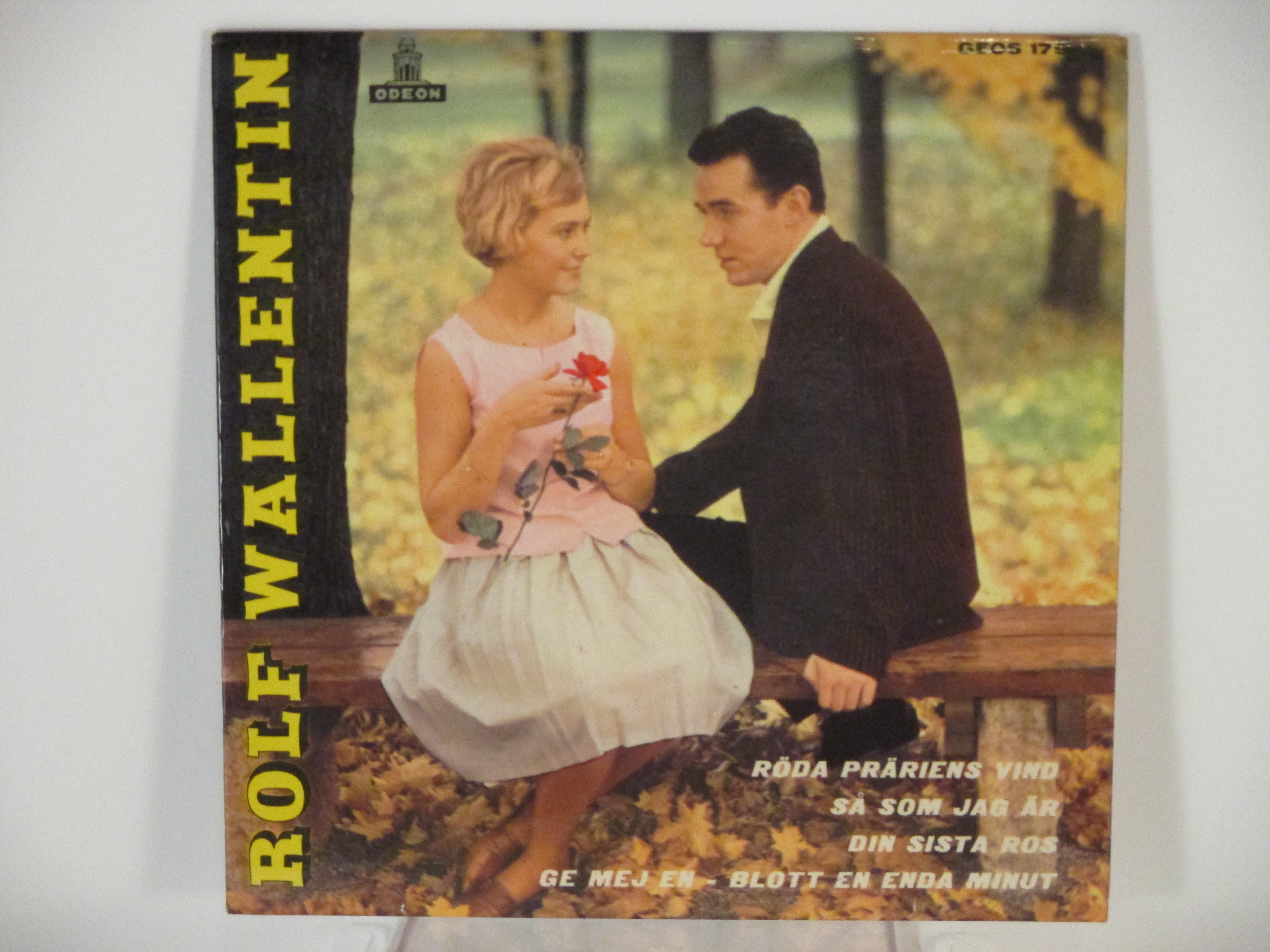 """ROLF WALLENTIN (=""""ROCK-ROLF"""") : (EP) Röda präriens vind / Så som jag är / Din sista ros / Ge mej en - blott en enda minut"""
