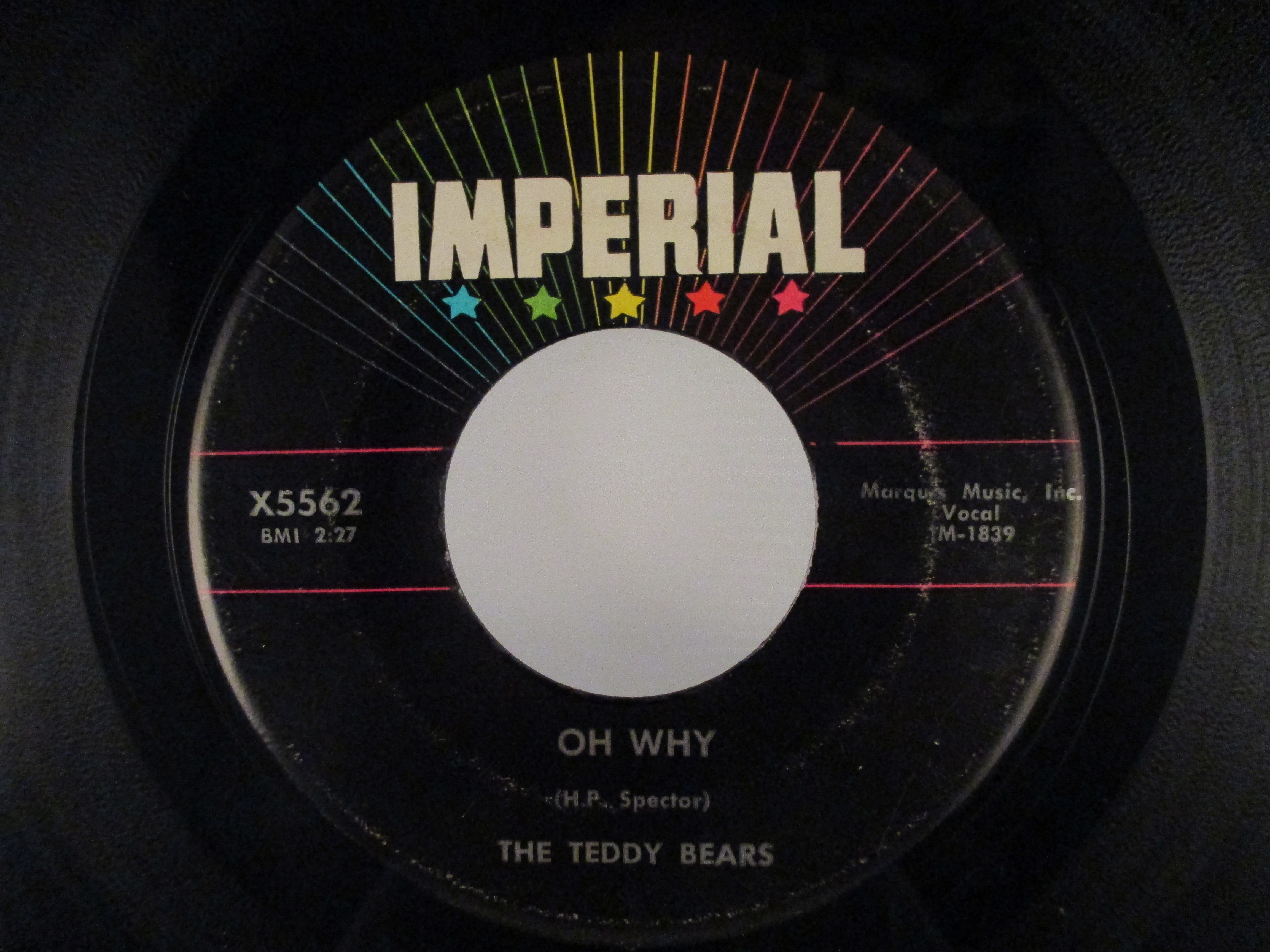 TEDDY BEARS (with PHIL SPECTOR) : Oh why / I don't need you anymore