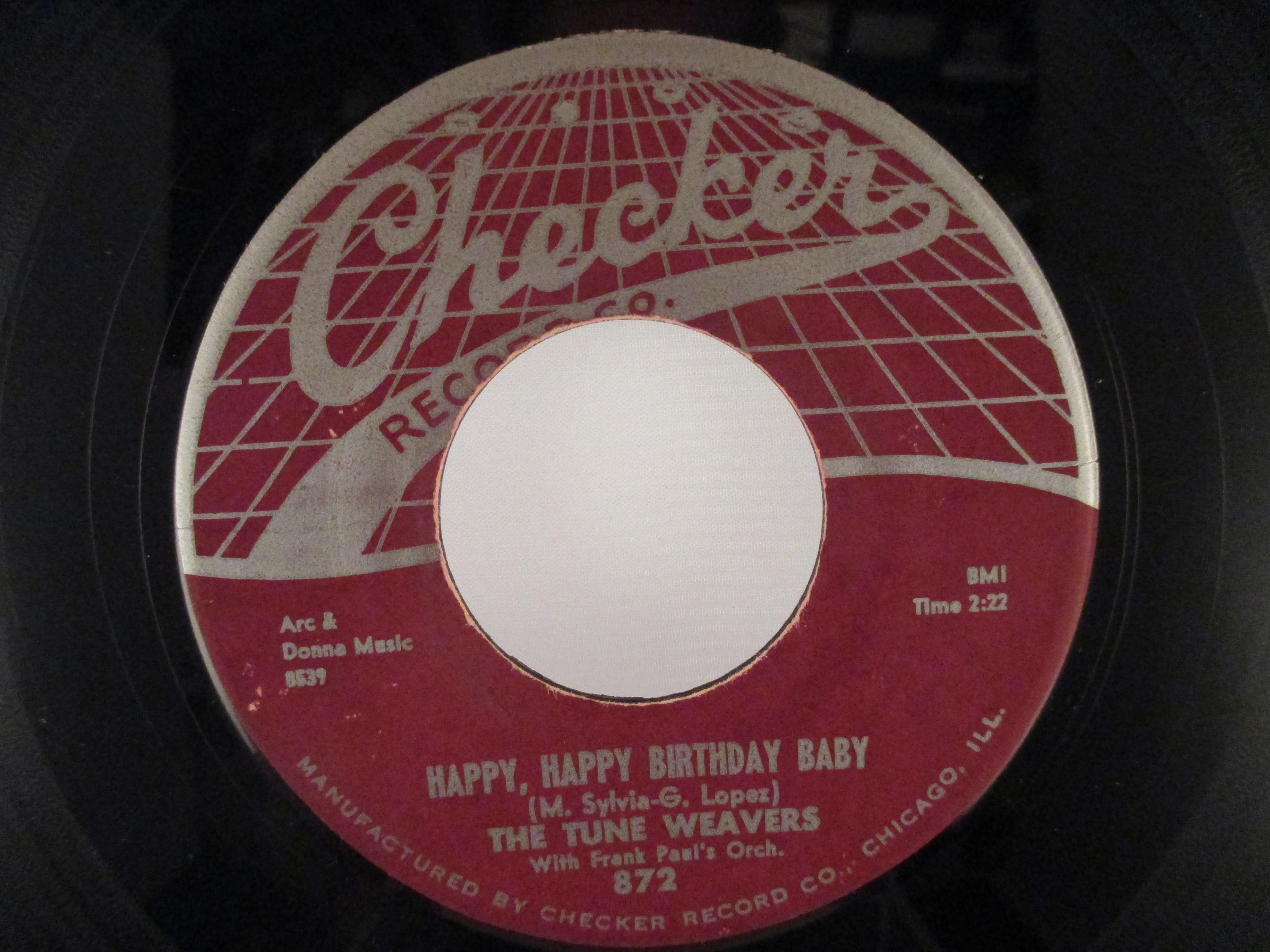 TUNE WEAVERS : Happy, happy birthday baby / Ol man river