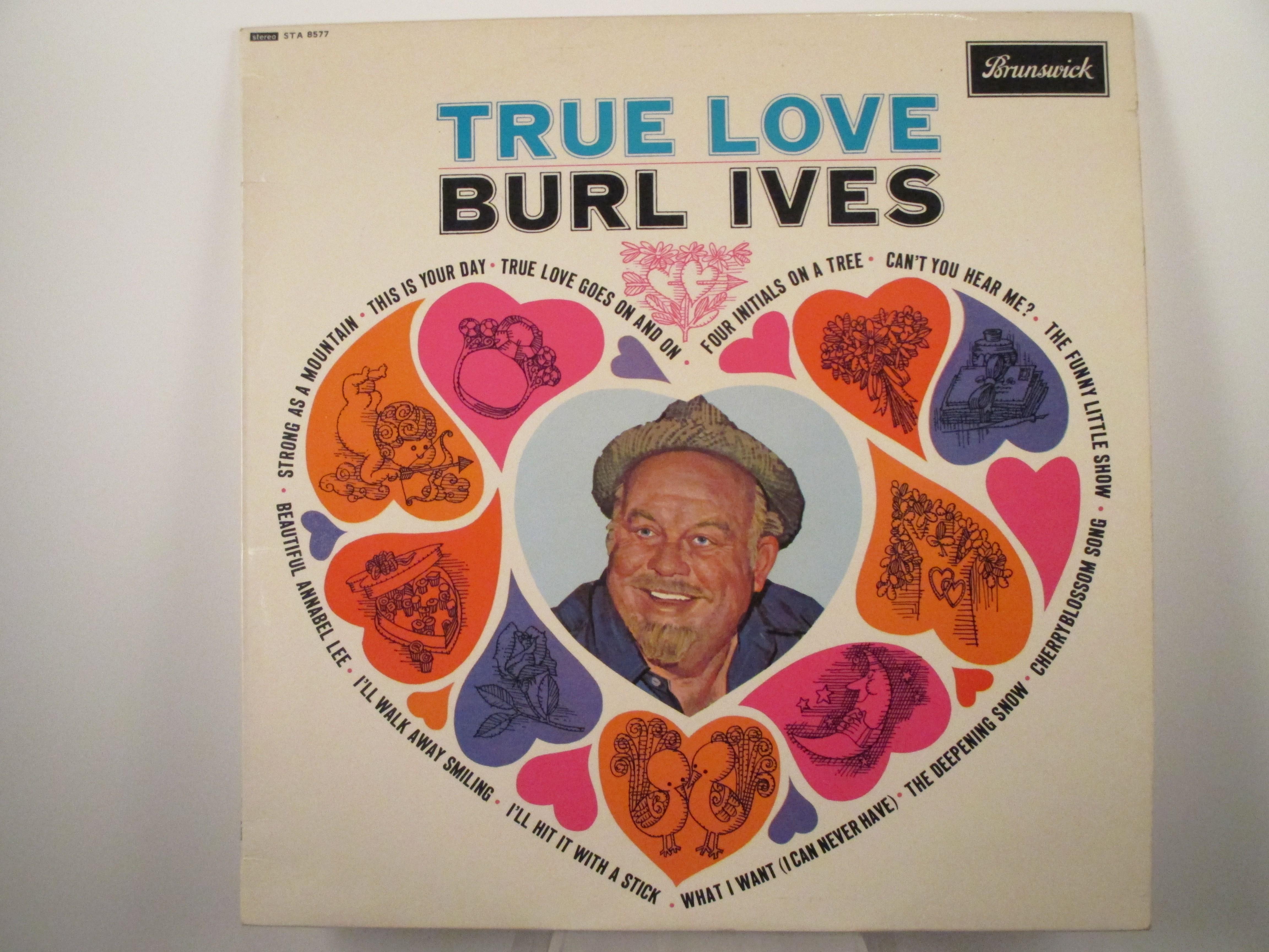 "BURL IVES : ""True love"""