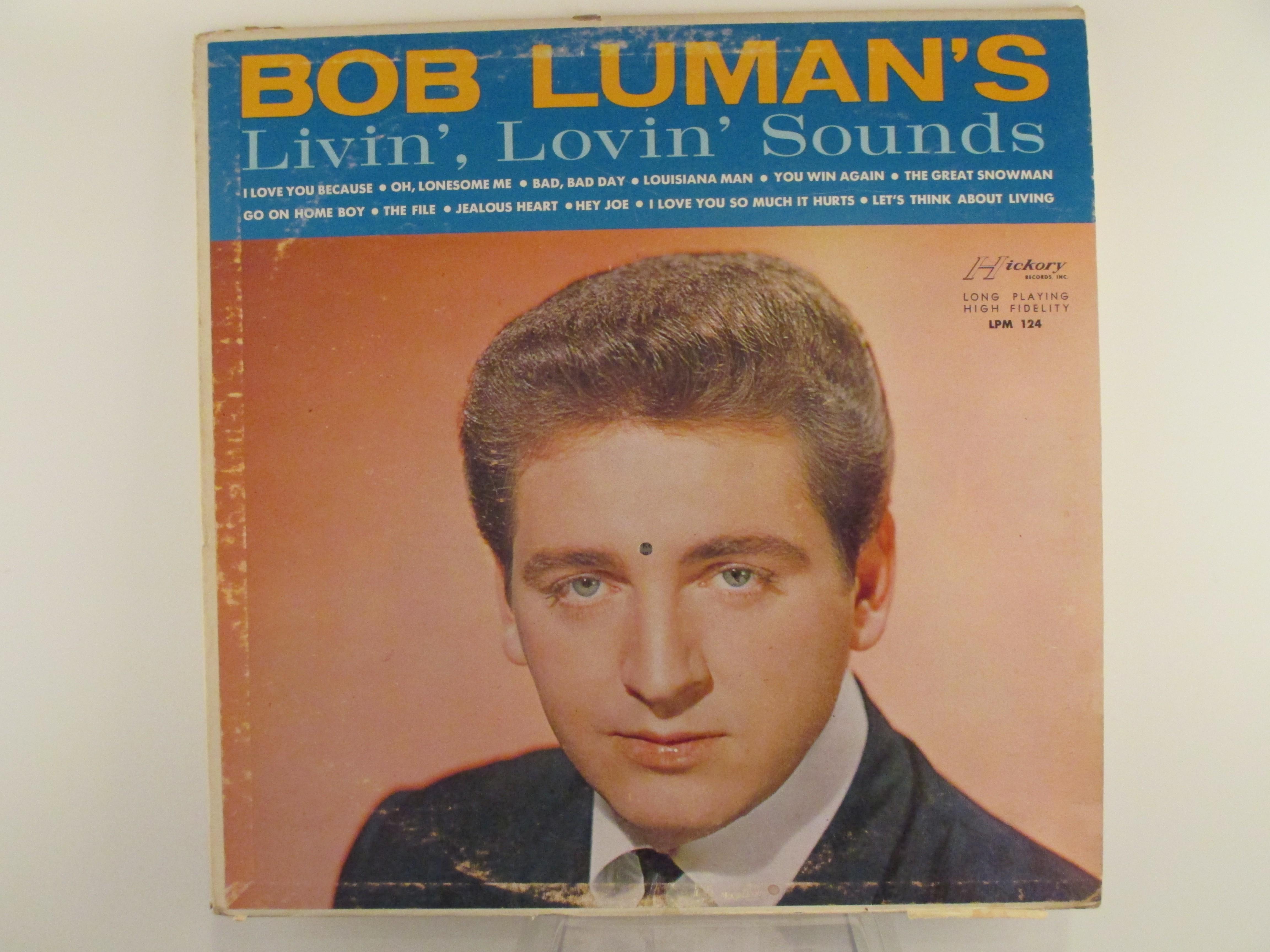 "BOB LUMAN : ""Livin', lovin' sounds"""