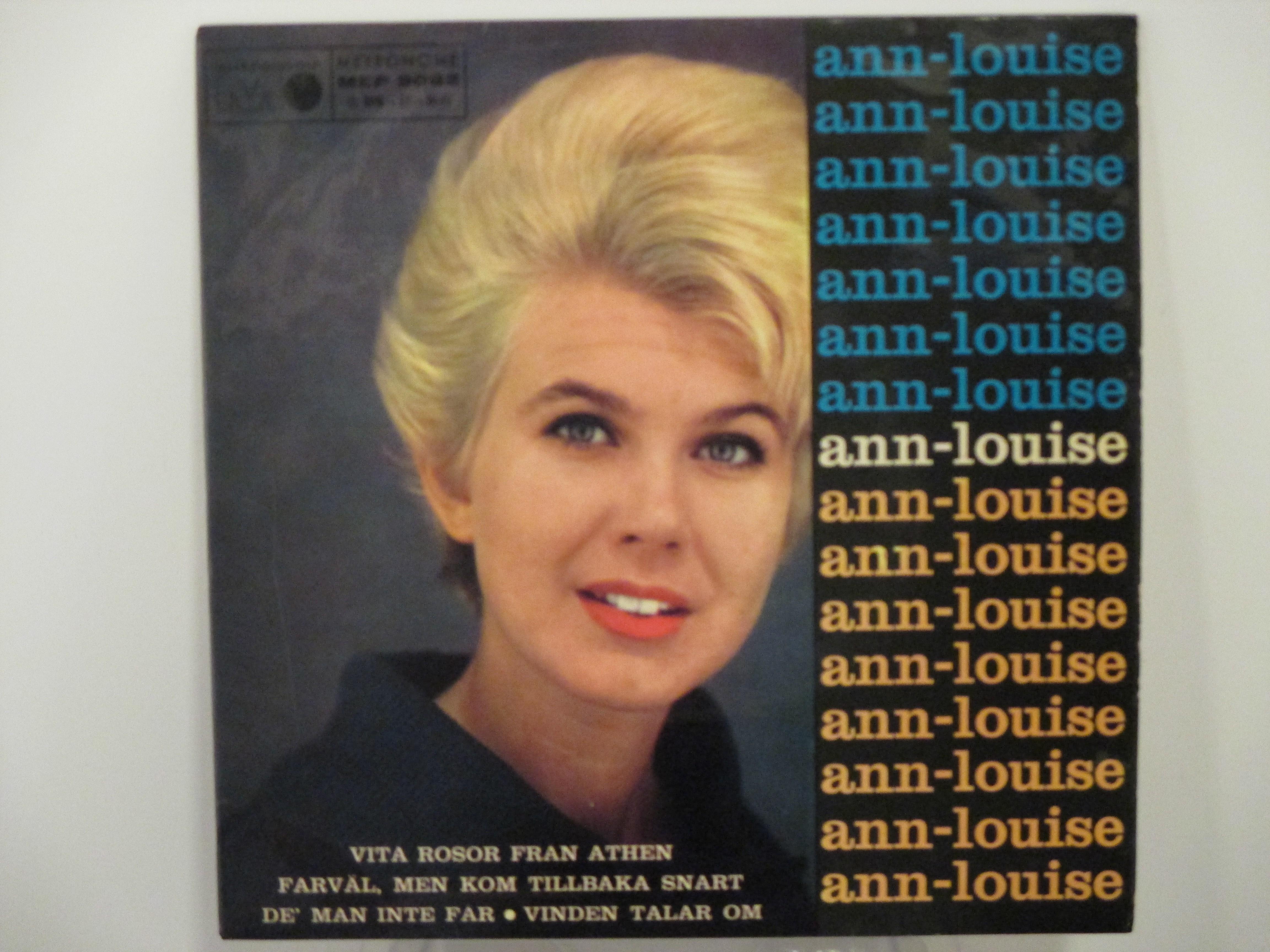 ANN-LOUISE HANSON : (EP) Vita rosor från Athen / Farväl, men kom tillbaka snart / De' man inte får / Vinden talar om