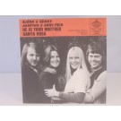 ABBA : He is your brother / Santa Rosa