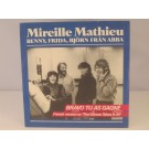 ABBA & MIREILLE MATHIEU : Bravo tu as gagné / Viens chanter pour le bon dieu