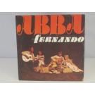 ABBA : Fernando / Tropical loveland