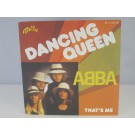 ABBA : Dancing queen / That's me