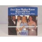 ABBA : Does your mother know / Kisses of fire