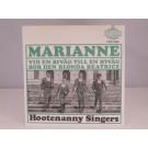 HOOTENANNY SINGERS : Marianne / Vid en biväg till en byväg bor den blonda Beatrice