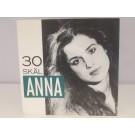 ANNA : 30 skäl / Tänk på kärleken