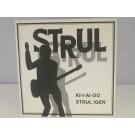 MARIE FREDRIKSSON &) STRUL : Ki-i-ai-oo / Strul igen