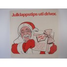 "VARIOUS ARTISTS : ""Julklappstips uti drivor"""