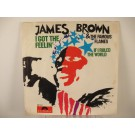 JAMES BROWN : I got the feelin' / If I ruled the world