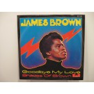 JAMES BROWN : Goodbye my love / Shades of brown
