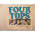 FOUR TOPS : Don't bring back memories / What is a man