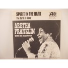ARETHA FRANKLIN : Spirit in the dark / The thrill is gone