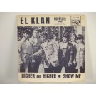 EL KLAN : Higher and higher / Show me