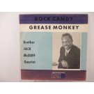 BROTHER JACK McDUFF QUARTET : Rock candy / Grease monkey
