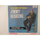 "JIMMY RUSHING : (EP) ""Five feet of soul"" :  My bucket's got a hole in it / Just because / 'Tain't nobody's biz-ness if I do"