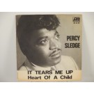 PERCY SLEDGE : It tears me up / Heart of a child