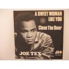JOE TEX : A sweet woman like you / Close the door