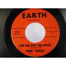 ERNIE TUCKER : Can she give you fever / I'm that someone