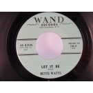 BETTE WATTS : Let it be / Do me a favor