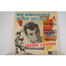 FREDDY CANNON : (EP) Way down yonder in New Orleans / Fractured / Chattanoogie shoe shine boy / Boston