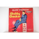 CHUBBY CHECKER : Slow twistin' / La Paloma twist