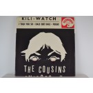 COUSINS : (EP) Kili-watch / I told you so / Dale que dale / Fuego