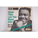 FATS DOMINO : Honest papas love their mamas better / One for the highway