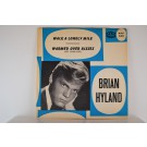 BRIAN HYLAND : Warmed over kisses / Walk a lonely mile