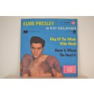 ELVIS PRESLEY : King of the whole wide world / Home is where the heart is