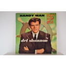 DEL SHANNON : (EP) Handy man / Give her lots of lovin' / Mary Jane / Stains on my letter