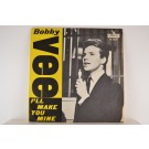 BOBBY VEE : I'll make you mine / She's sorry