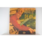 WHITE BEAR : (EP) When / Stupid cupid / Poor little fool / C'mon baby