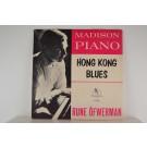 RUNE ÖFWERMAN : Madison piano / Hong Kong blues