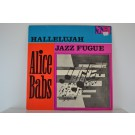 ALICE BABS : Hallelujah / Jazz fugue
