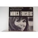 MONICA FORSBERG : Får jag skänka dig min sång / Para para zum bum bum