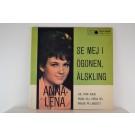 ANNA-LENA LÖFGREN : (EP) Se mej i ögonen, älskling / Kärlek på lasarett / Joe från Idaho / Passa dej. passa dej