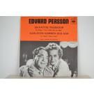 EDVARD PERSSON : En fattig trubadur / Kärleken kommer och går