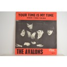 AVALONS : Your time is my time / When I was young