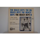BEACH BOYS : I was made to love her / How she Boogalooed it