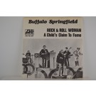 BUFFALO SPRINGFIELD : Rock & roll woman / A child's claim to fame