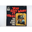 DAVE CLARK FIVE : (EP) You got what it takes / Doctor rythm / Nineteen days / I need love