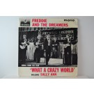 "FREDDIE & THE DREAMERS : (EP) "" What a crazy world "" : Sally Ann / Camp town races / Lonely boy / Short shorts"