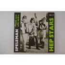HEP STARS : Spelman / Precis som alla andra